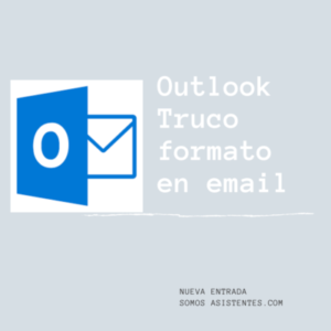 Outlook truco formato